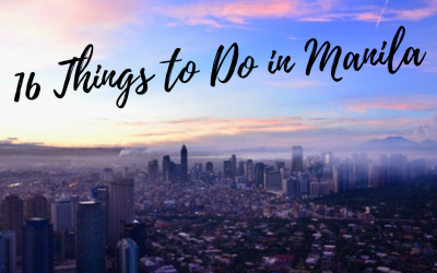 16 Things To Do In Manila That You Shouldn't Miss
