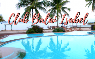 Club Balai Isabel Batangas: The Ultimate 2021 Travel Guide