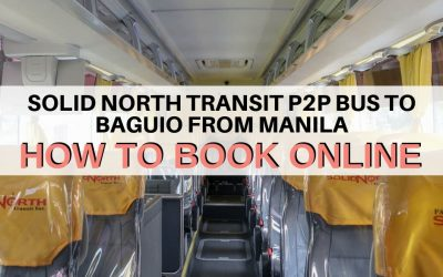 Pangasinan Solid North P2P Bus: How To Book Online (Manila to Baguio)