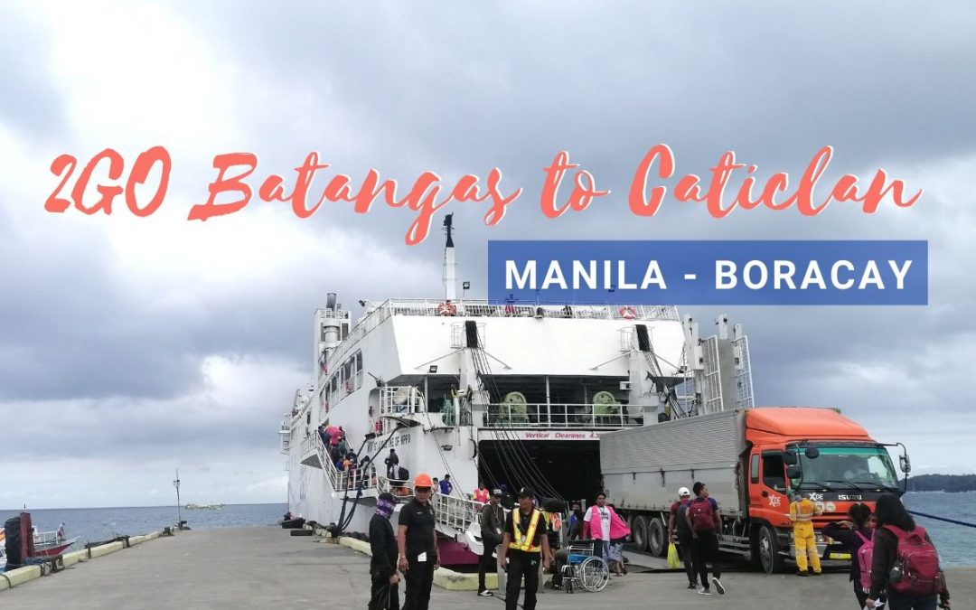 2GO Batangas to Caticlan Ferry Ride (Manila to Boracay 2021 Guide)