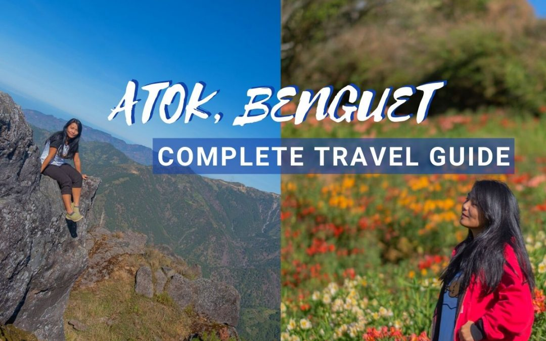 7 Can't Miss Places to Visit in Atok, Benguet (2021 Ultimate Travel Guide)