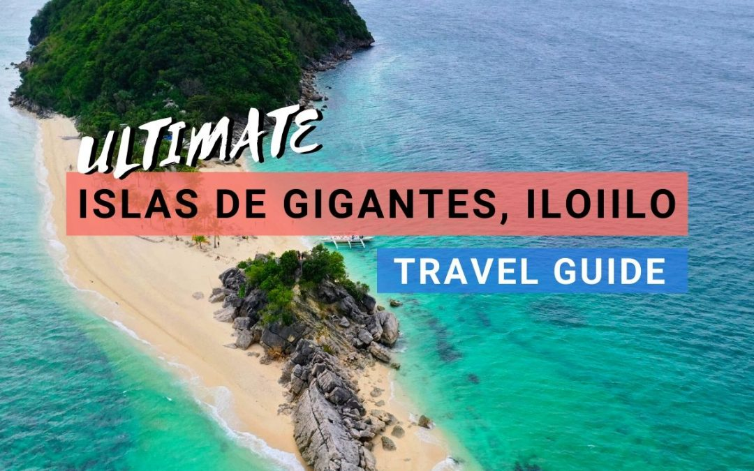 Islas de Gigantes, Iloilo: Your Complete 2021 Travel Guide