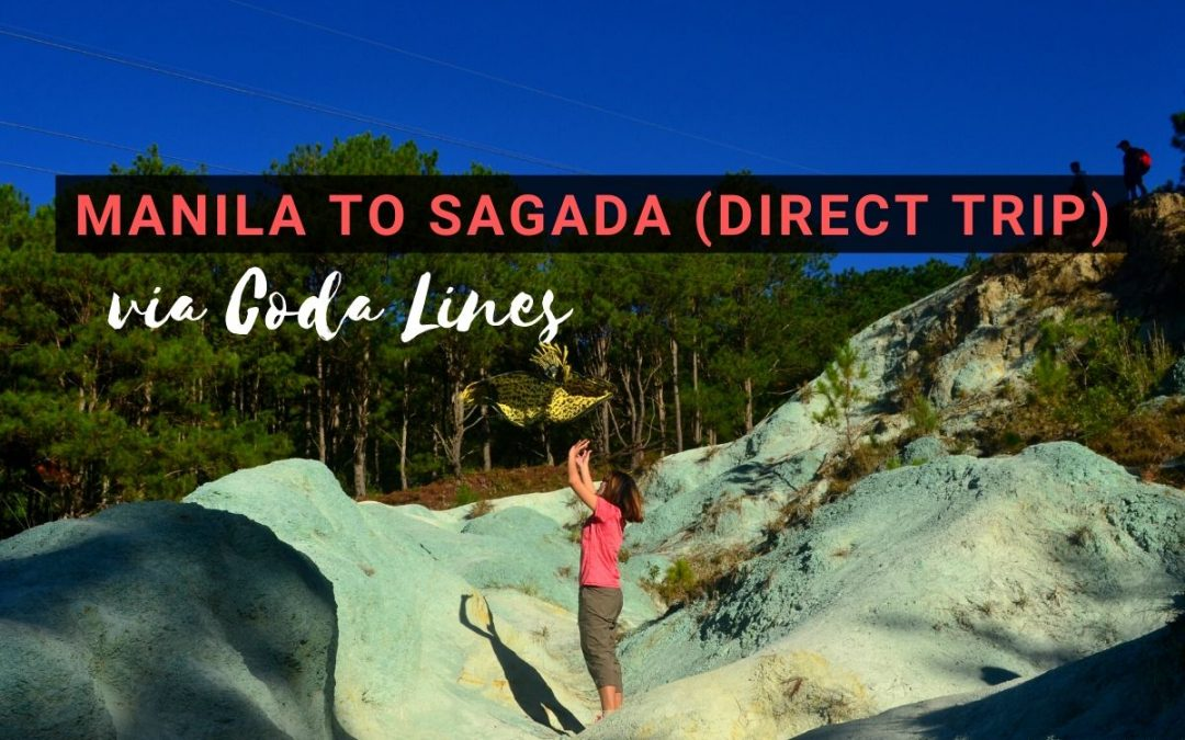 Manila to Sagada Super Deluxe Direct Bus (2020 Schedules & Fare)