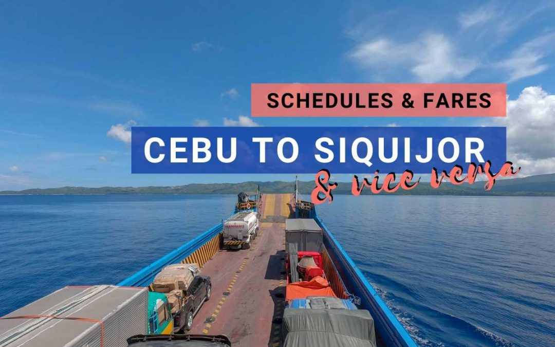 Cebu to Siquijor Ferry: 2020 Updated Schedules and Fares